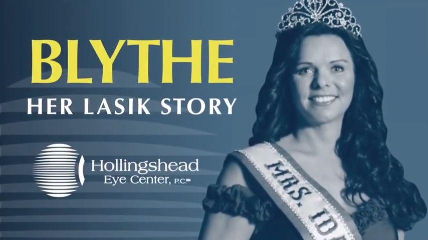 Blythe - Her LASIK Story